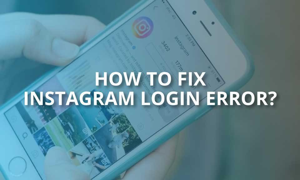 how to fix instagram login error